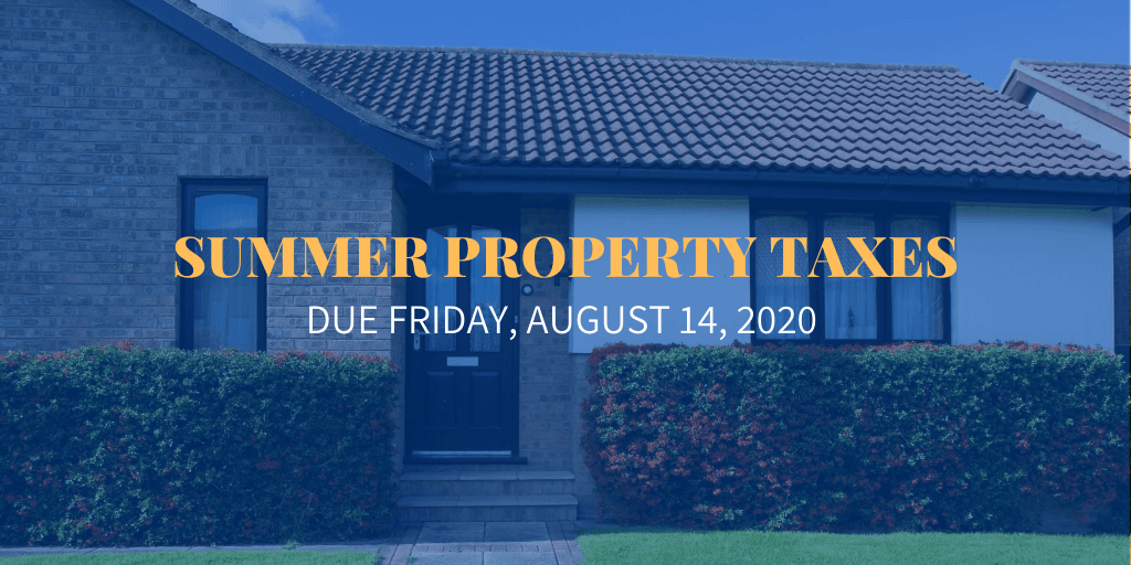 Summer Property Taxes Reminder