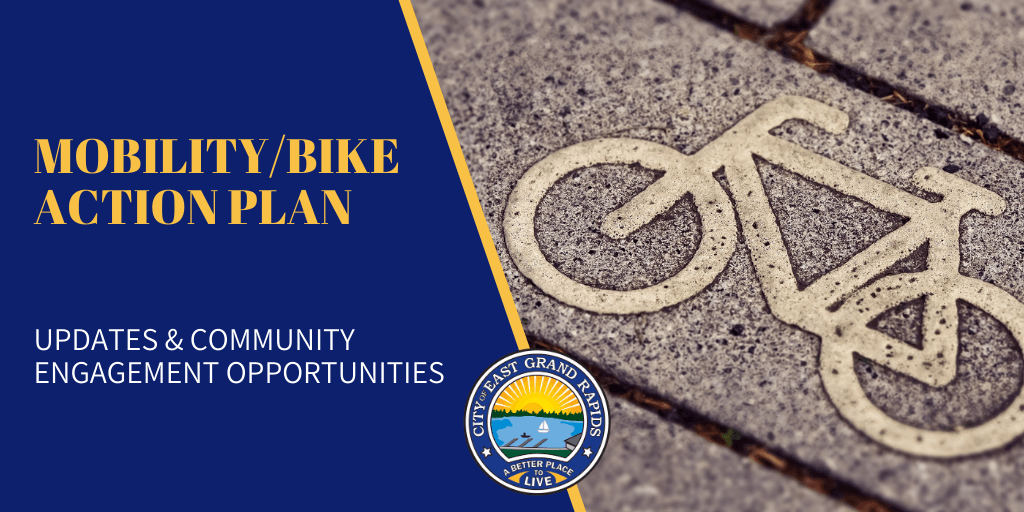 Mobility/Bike Action Plan; Updates & Community Engagement Opportunities