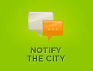 Notify the City